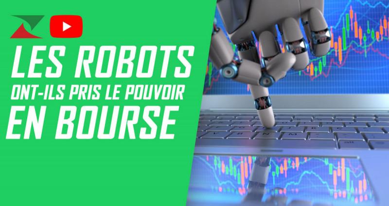 Les robots ont-ils pris le pouvoir en bourse ?