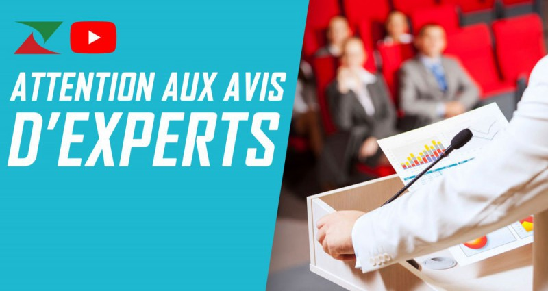 Attention aux avis d'experts