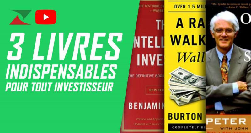 Vidéo : 3 Livres indispensables pour tout investisseur