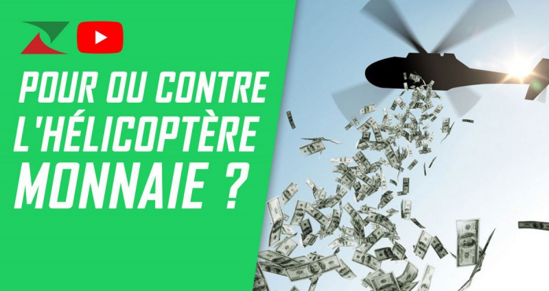 Pour ou contre l'hélicoptère monnaie ?