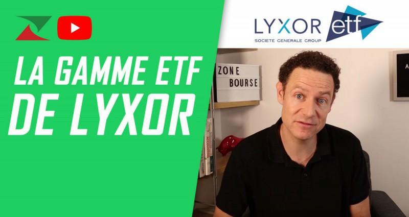 La gamme ETF de Lyxor