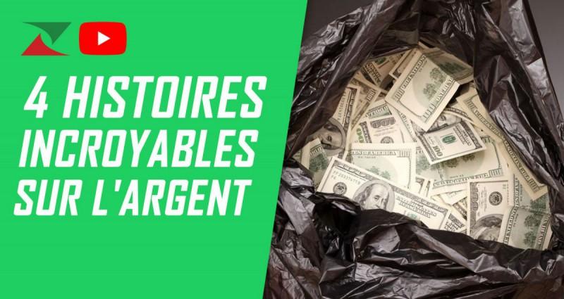 4 histoires incroyables sur l'argent