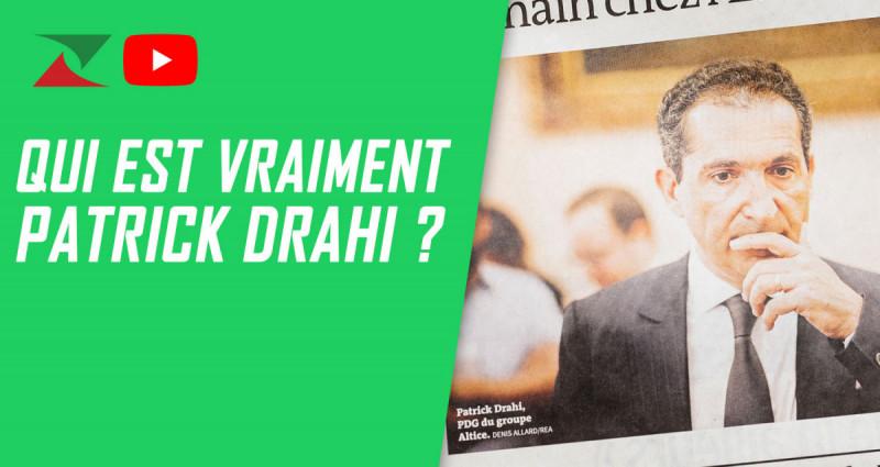 Qui est vraiment Patrick Drahi ?