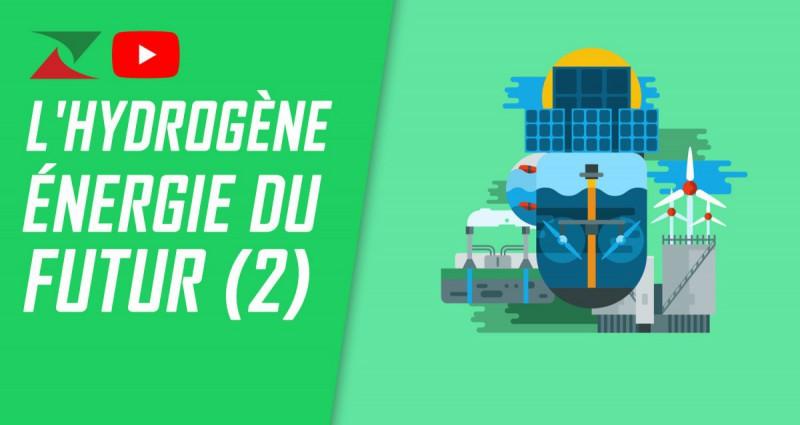 L'hydrogène énergie du futur (2)