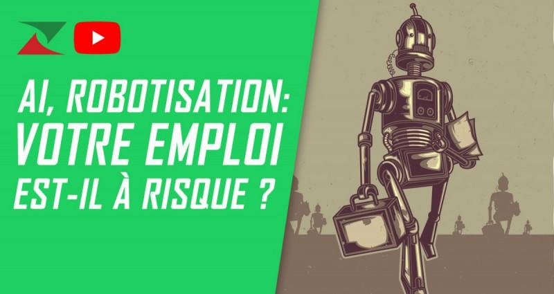 Intelligence artificielle, robotisation : votre emploi est-il à risque ?