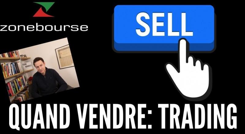 Quand vendre ? Partie 1: En trading