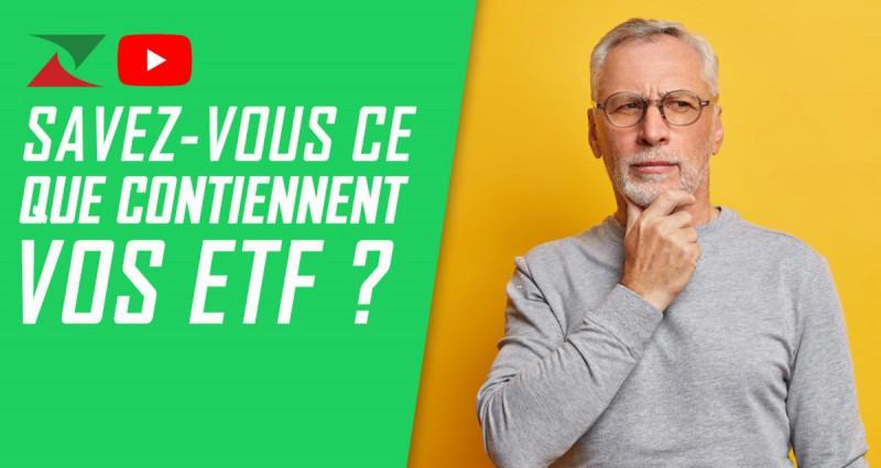 Savez-vous réellement ce que contiennent vos ETF ?