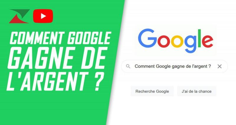 Comment Google gagne de l'argent ?