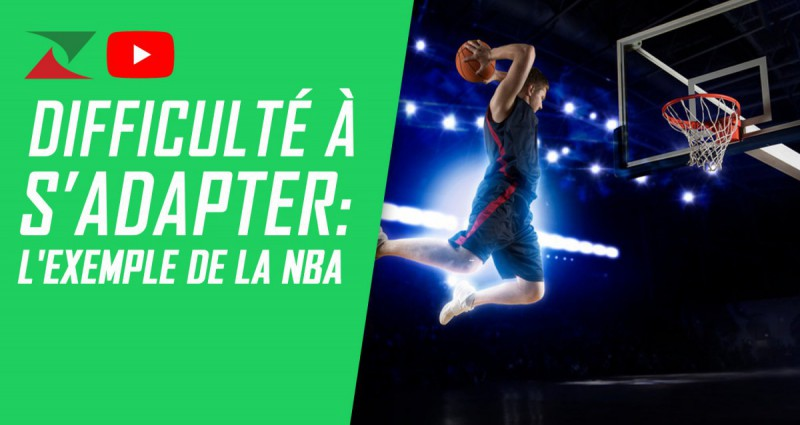 Difficulté à s'adapter: l'exemple de la NBA